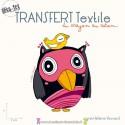 """Transfert textile """"La chouette et l'oiseau"""""""